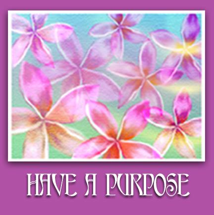 have-a-purpose
